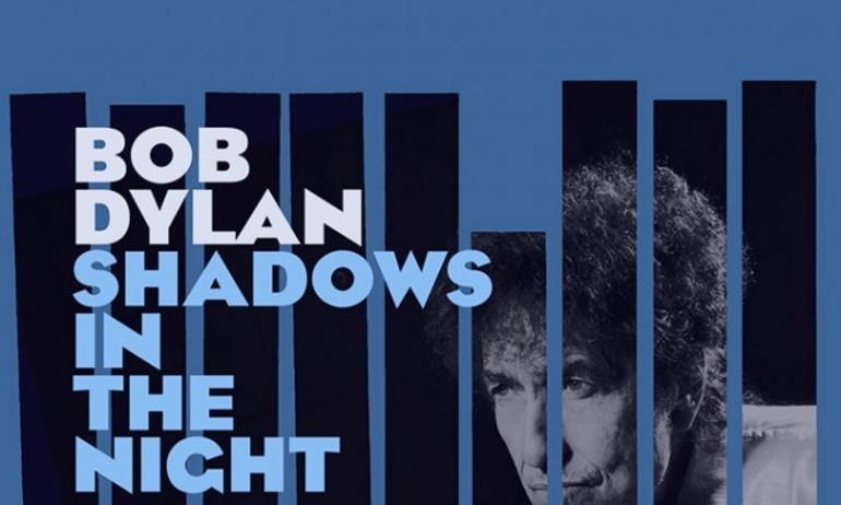 Shadow In The Night – Bob Dylan