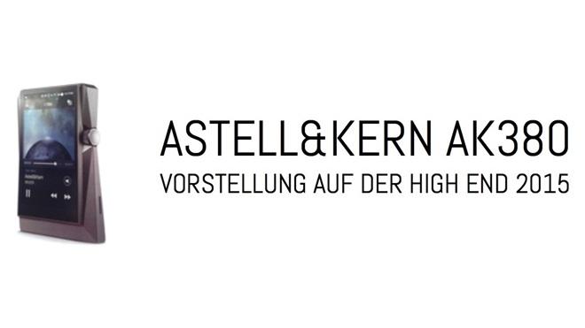 Lộ diện máy nghe nhạc Hi-end Astell&Kern AK380