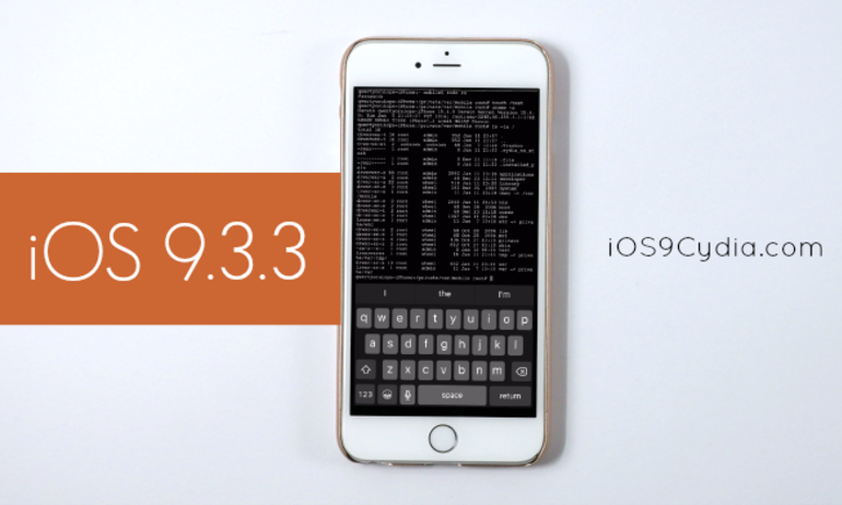 Đã có tool Jailbreak iOS 9.2 – 9.3.3, tải về ngay!