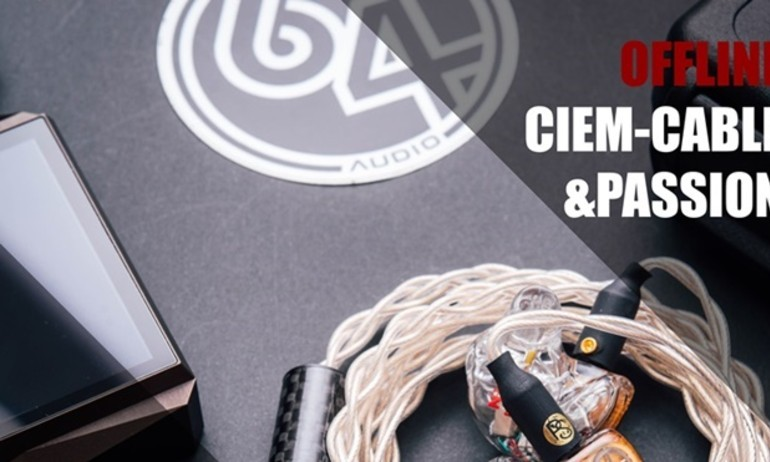 "Xuân Vũ Audio tổ chức offline ""Ciems – Cables and Passion 2016"""