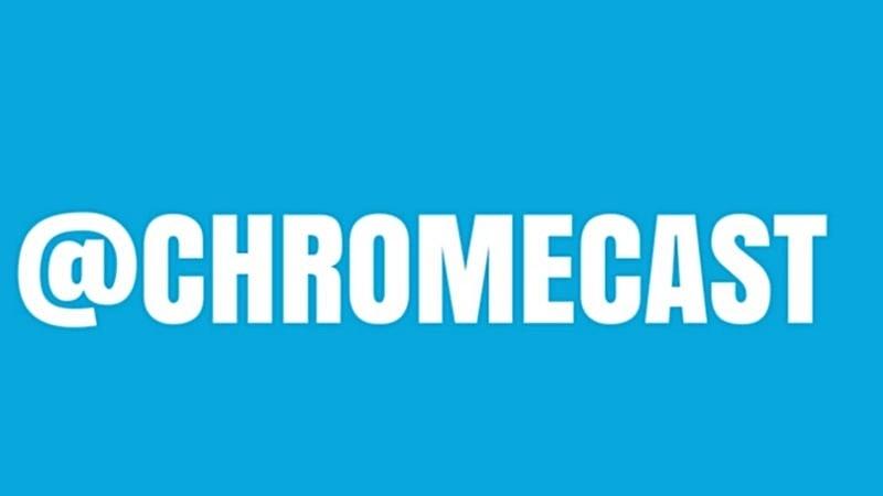 Google chính thức loại bỏ Google Cast, sử dụng tên gọi Chromecast cho toàn bộ các thiết bị hỗ trợ trong tương lai