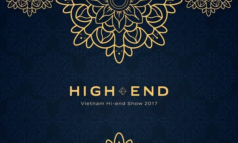 Vietnam Hi-end Show 2017 tại Hà Nội với nhiều điểm nhấn đặc biệt