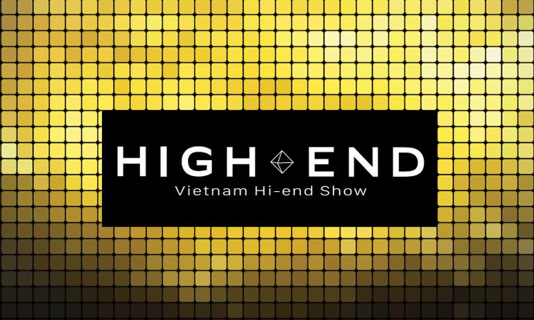 Vietnam Hi-end Show 2017 tại Tp HCM: Thỏa sức khám phá thế giới hi-end