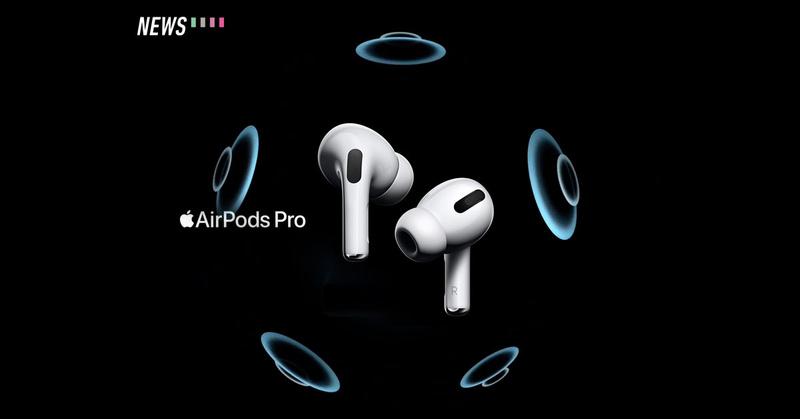 Tai nghe không dây AirPods Pro sẽ có thể hỗ trợ âm thanh surround với Spatial Audio