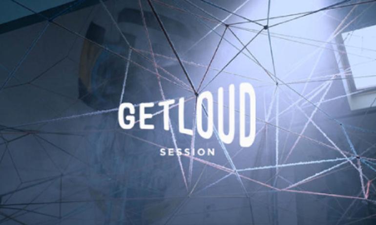 Chương trình âm nhạc GetLoud Session chính thức lên sóng