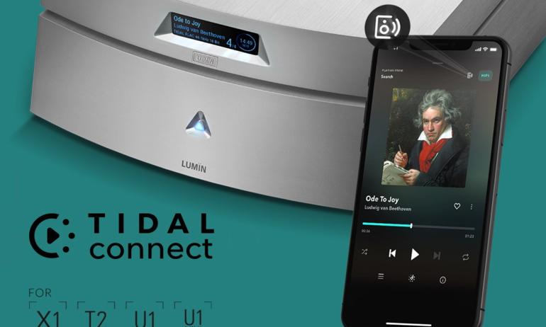 Lumin bổ sung Tidal Connect cho các dòng máy X1, T2, U1 và U1 Mini