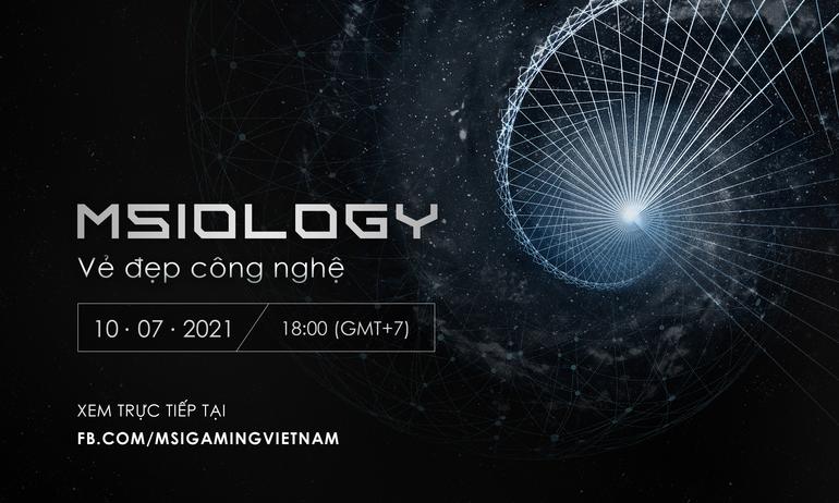 MSIology: Vẻ đẹp công nghệ trên loạt sản phẩm laptop chơi game mới tại Việt Nam